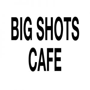 Big Shots Cafe